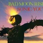 Sonic Youth переиздадут Bad Moon Rising